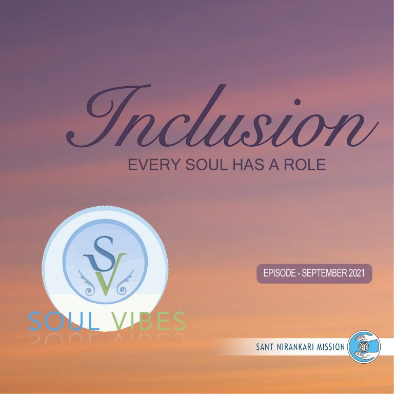 Inclusion -Every Soul has a Role: Soul Vibes